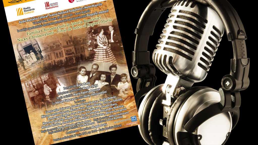 Teatru radiofonic: Familia Chrissoveloni in istoria Romaniei